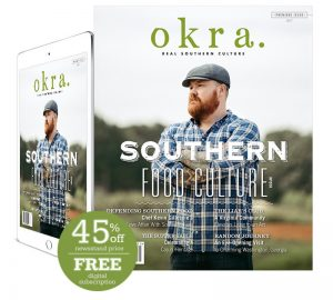 okra. magazine print and digital subscription inaugural issue